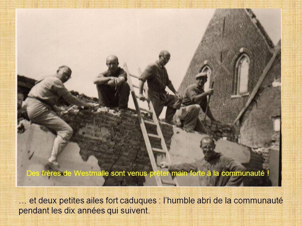 Des frères de Westmalle sont venus prêter main forte à la communauté !