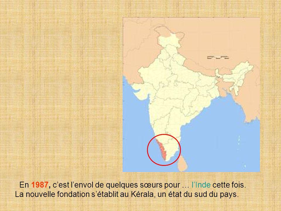 En 1987, c'est l'envol de quelques sœurs pour … l'Inde cette fois.