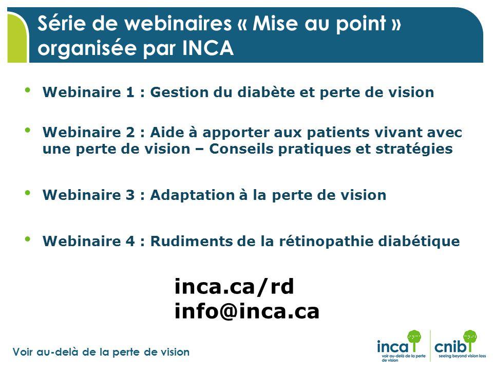 Série de webinaires « Mise au point » organisée par INCA