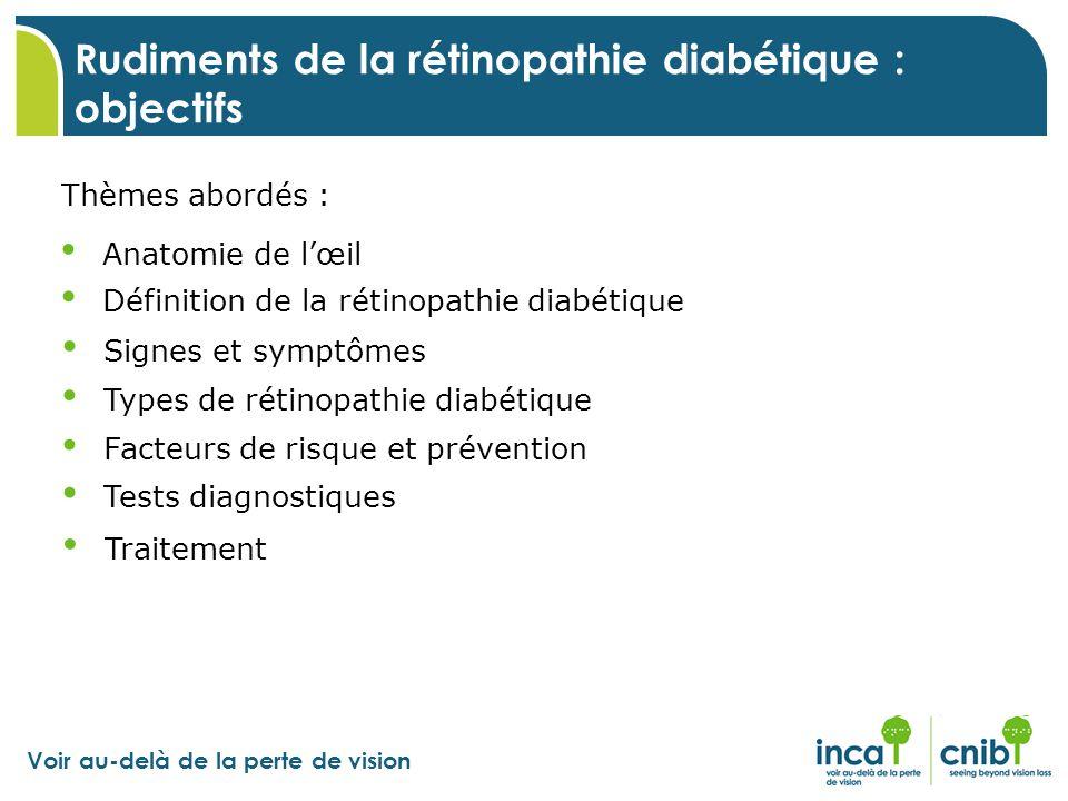 Rudiments de la rétinopathie diabétique : objectifs