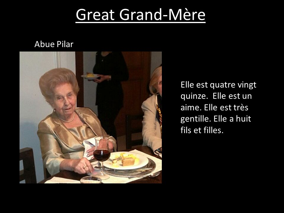 Great Grand-Mère Abue Pilar