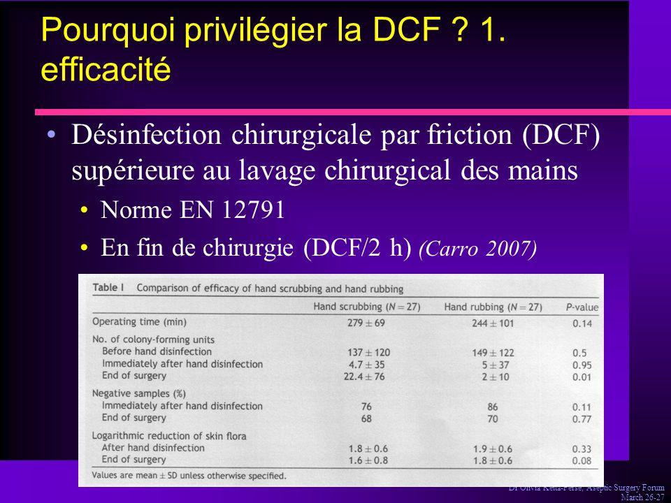 Pourquoi privilégier la DCF 1. efficacité