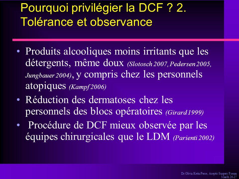Pourquoi privilégier la DCF 2. Tolérance et observance