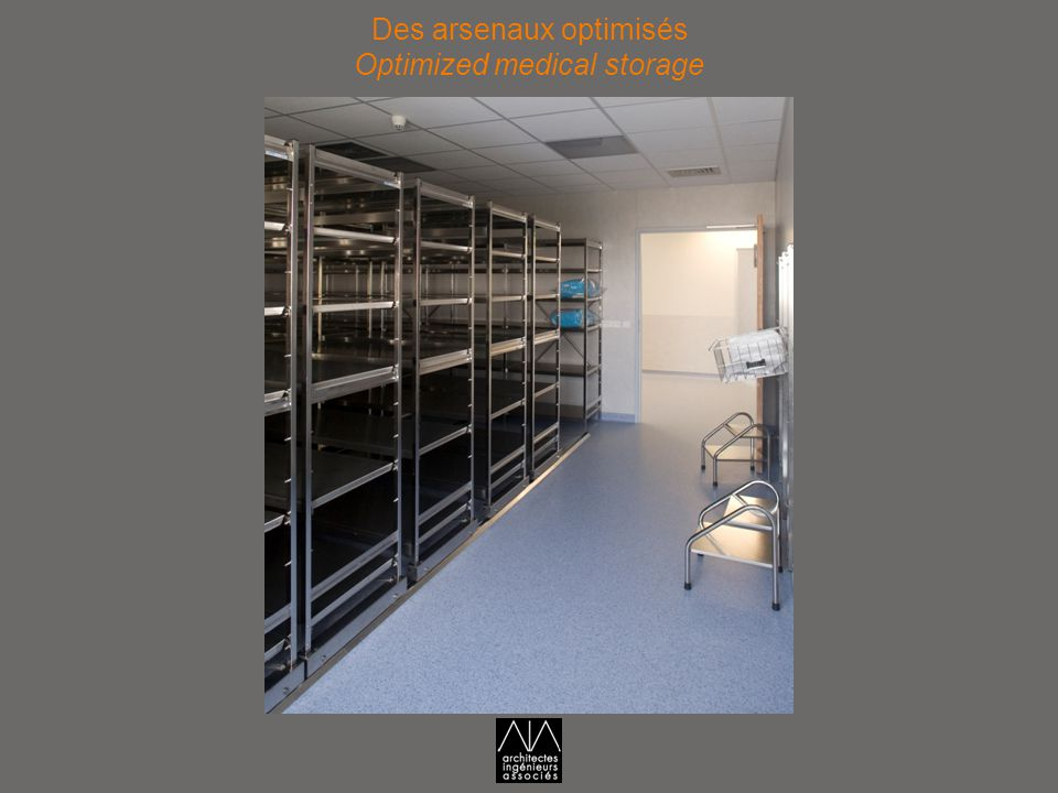 Des arsenaux optimisés Optimized medical storage