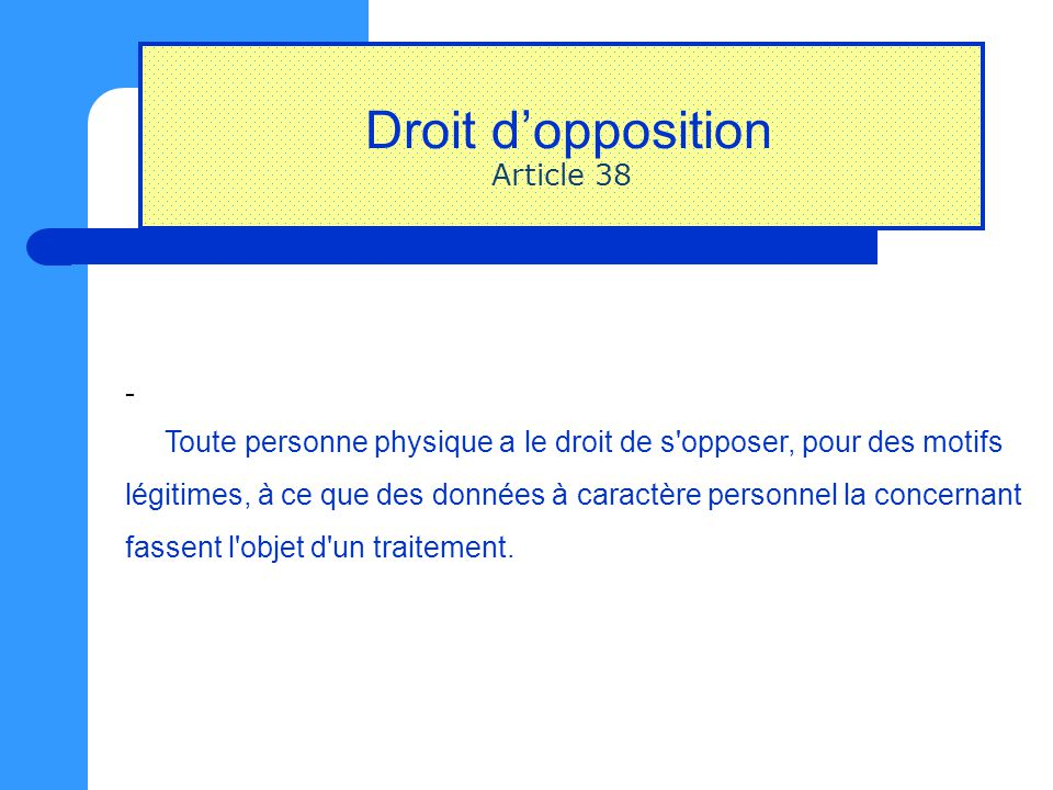 Droit d'opposition Article 38