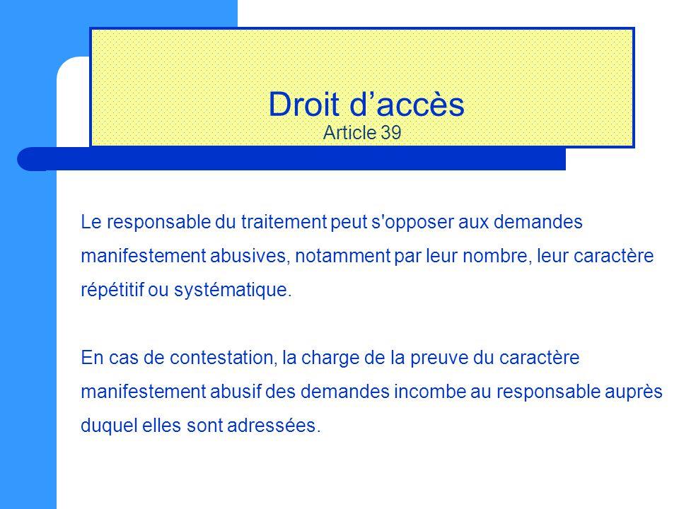 Droit d'accès Article 39