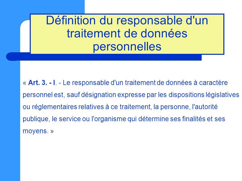 Définition du responsable d un traitement de données personnelles
