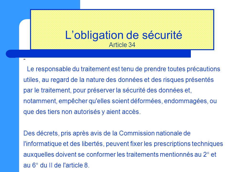 L'obligation de sécurité Article 34