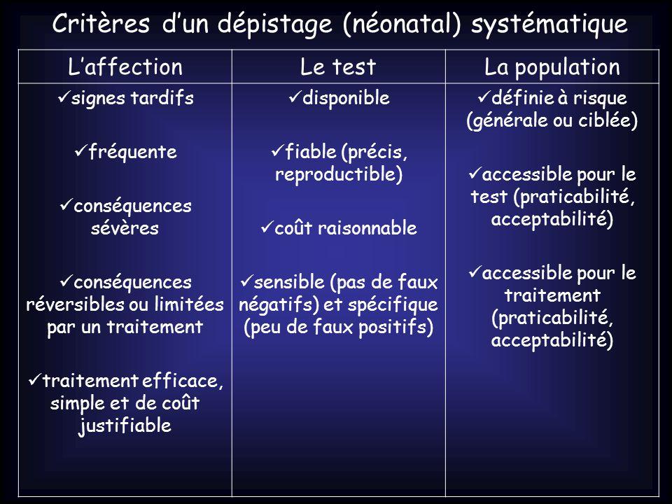 Critères d'un dépistage (néonatal) systématique