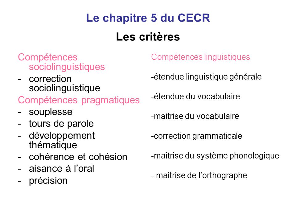 Le chapitre 5 du CECR Les critères