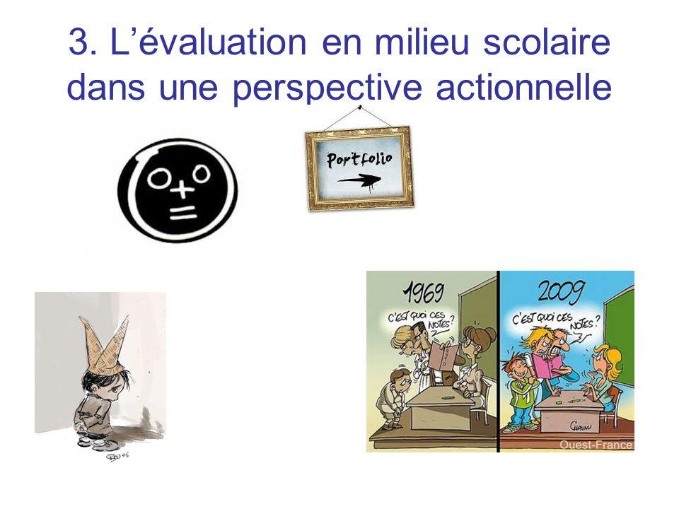3. L'évaluation en milieu scolaire dans une perspective actionnelle
