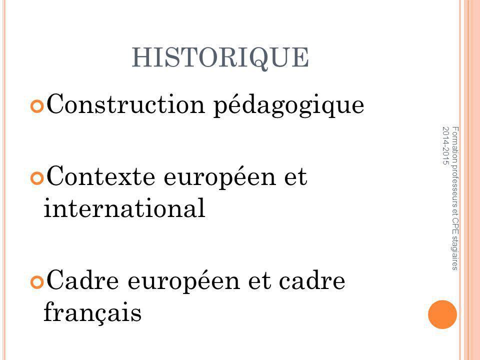 Construction pédagogique Contexte européen et international