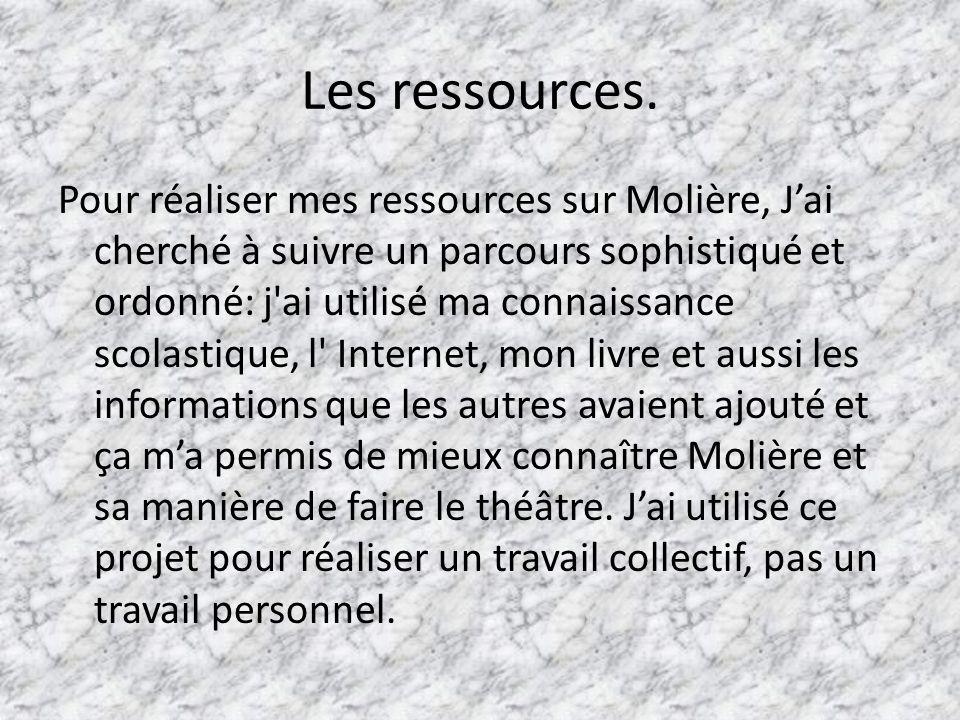 Les ressources.