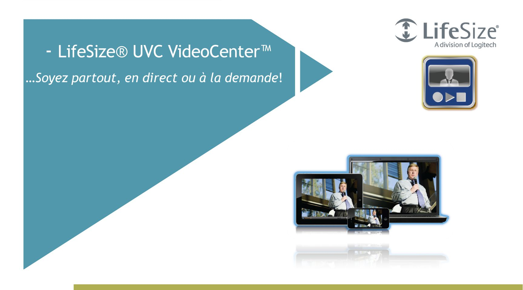 - LifeSize® UVC VideoCenter™