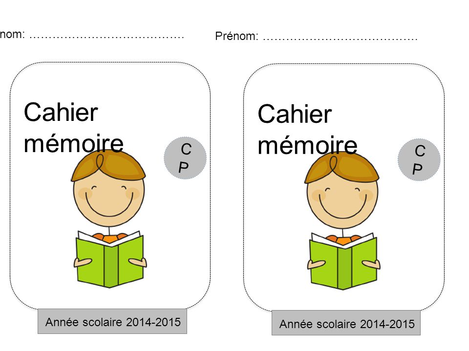 Cahier mémoire Cahier mémoire CP CP Prénom: ………………………………….