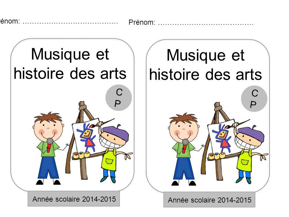 Musique et Musique et histoire des arts histoire des arts CP CP