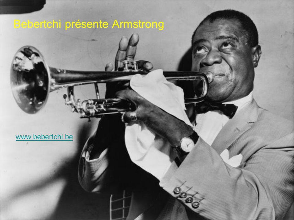 Bebertchi présente Armstrong