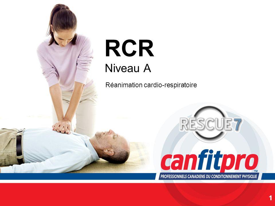RCR Niveau A Réanimation cardio-respiratoire SLIDE NOTES: