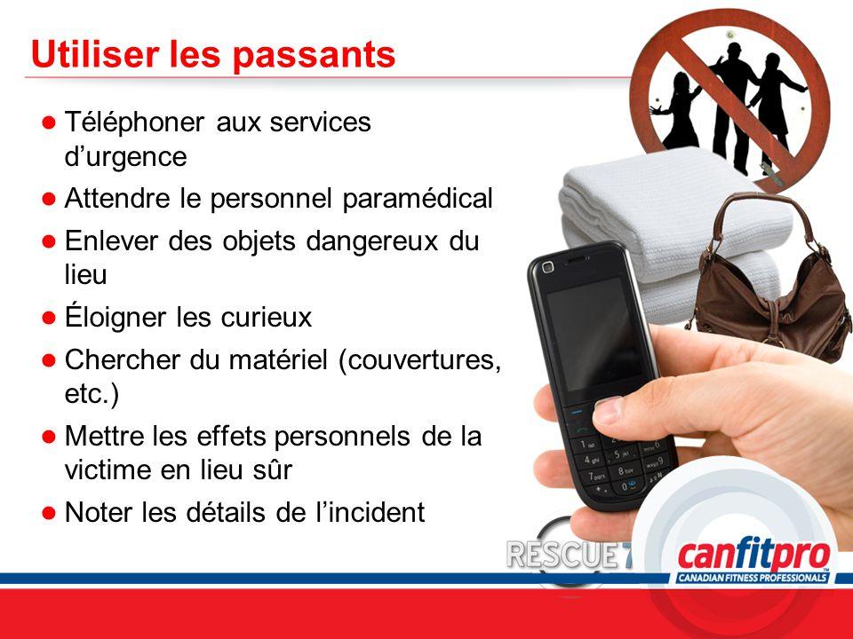 Utiliser les passants Téléphoner aux services d'urgence