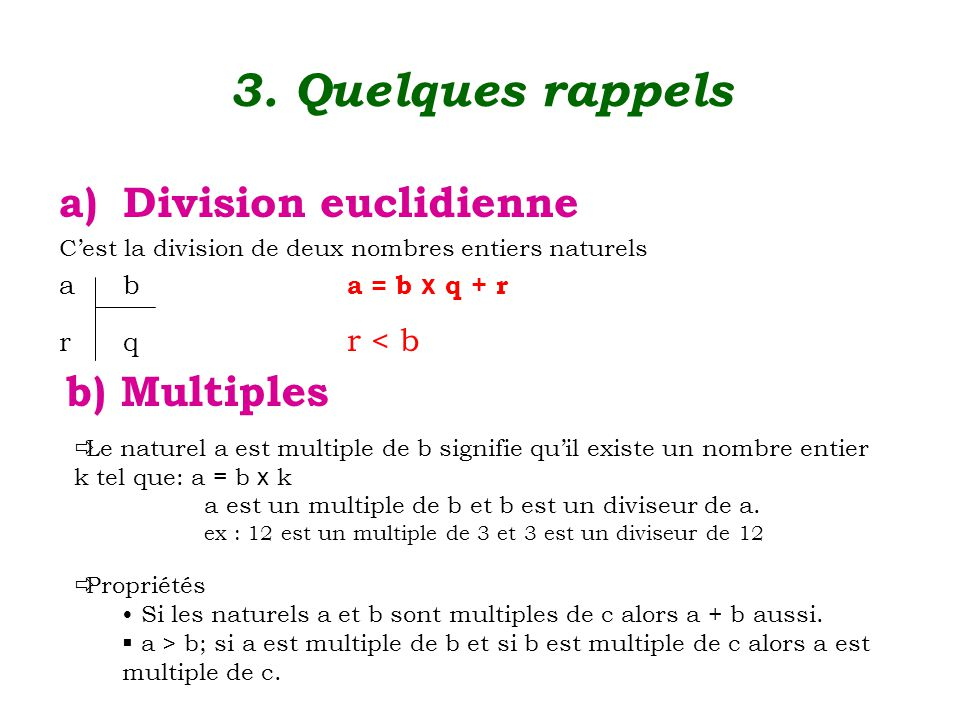 3. Quelques rappels Division euclidienne b) Multiples