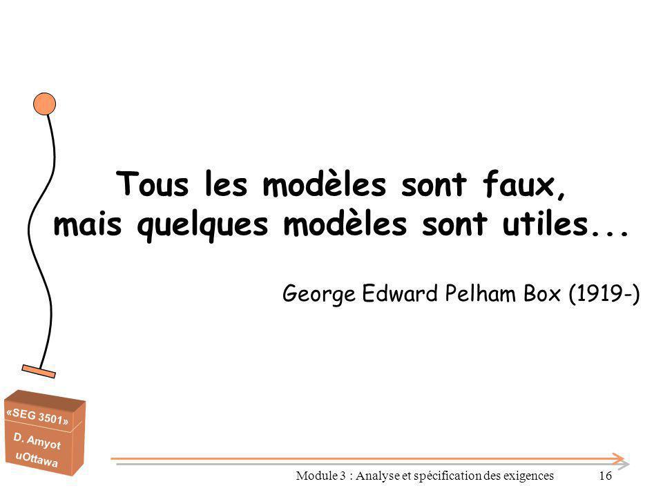 Tous les modèles sont faux, mais quelques modèles sont utiles...
