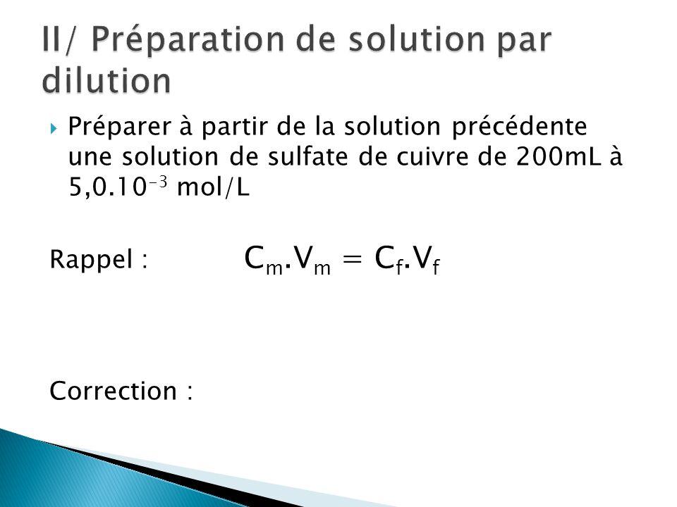 II/ Préparation de solution par dilution
