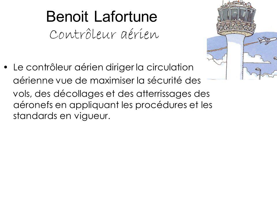 Benoit Lafortune Contrôleur aérien