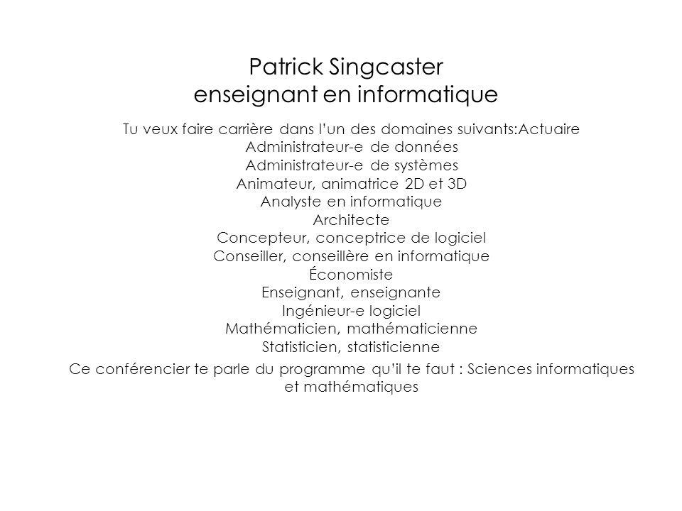 Patrick Singcaster enseignant en informatique