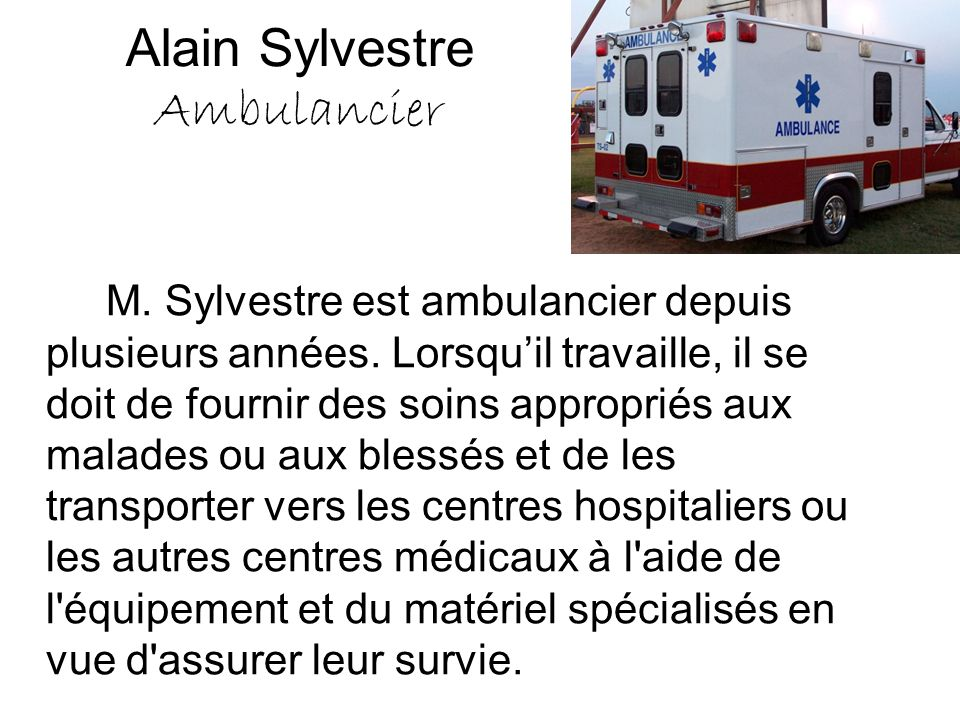 Alain Sylvestre Ambulancier