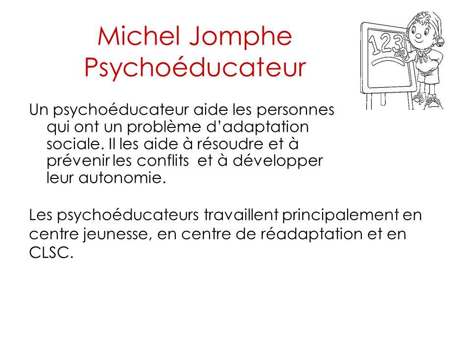 Michel Jomphe Psychoéducateur