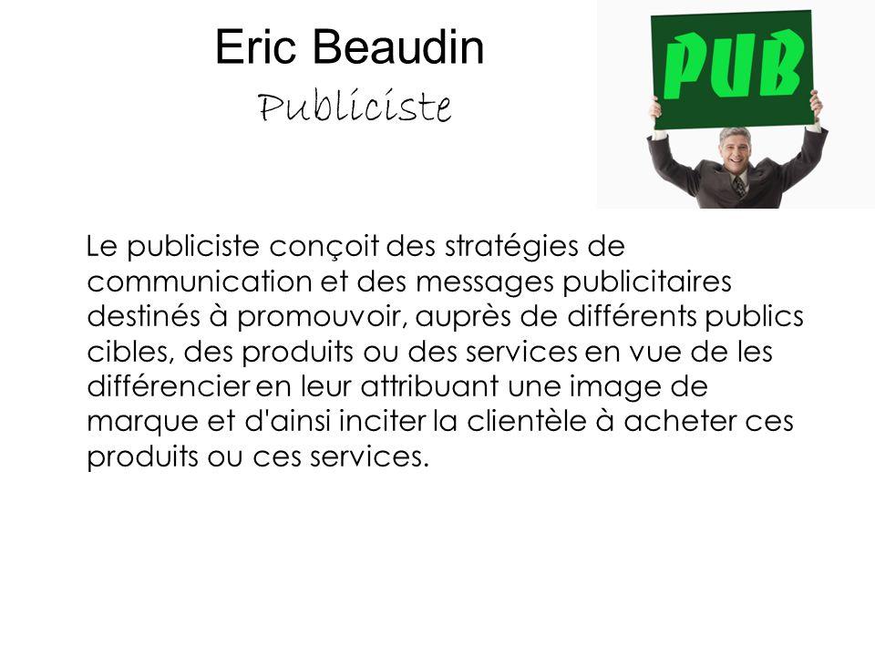Eric Beaudin Publiciste