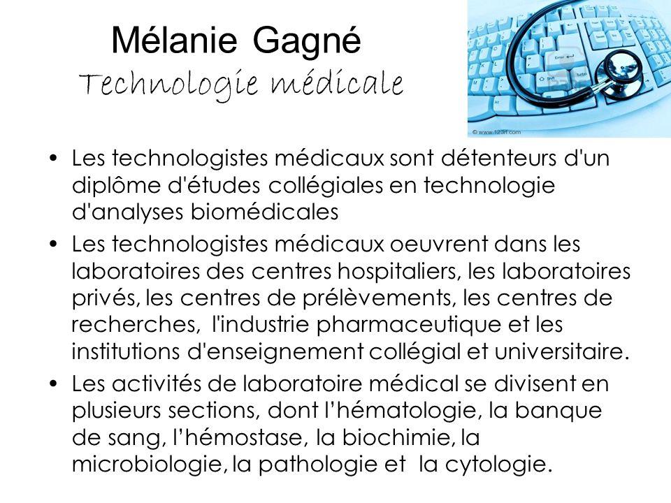Mélanie Gagné Technologie médicale
