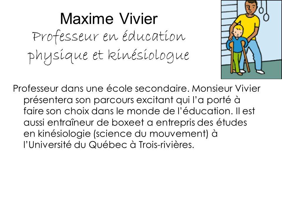 Maxime Vivier Professeur en éducation physique et kinésiologue