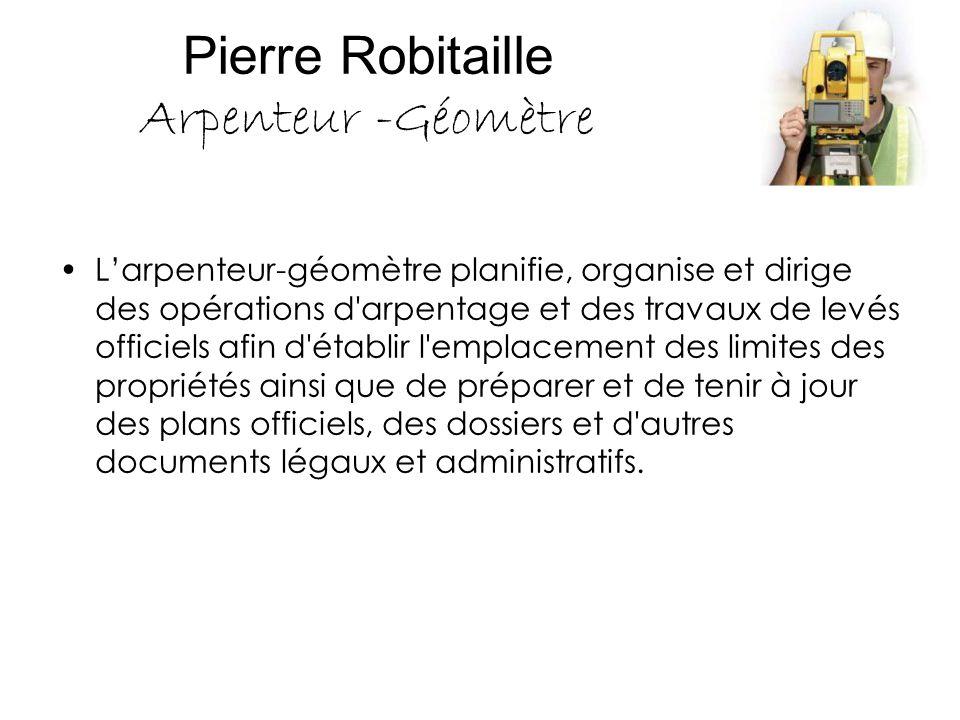 Pierre Robitaille Arpenteur -Géomètre