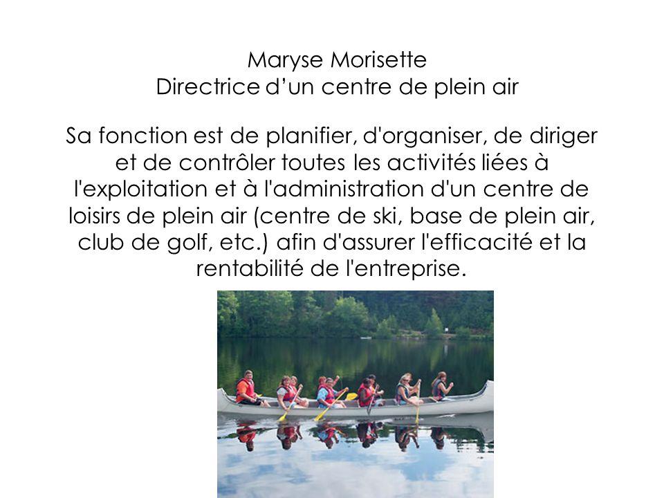Maryse Morisette Directrice d'un centre de plein air