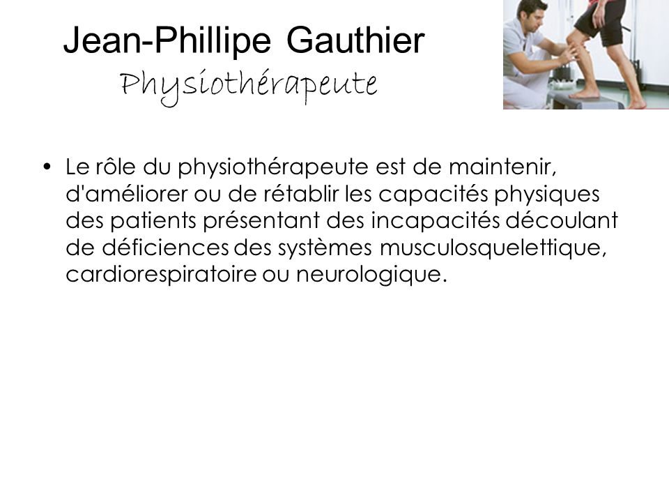 Jean-Phillipe Gauthier Physiothérapeute