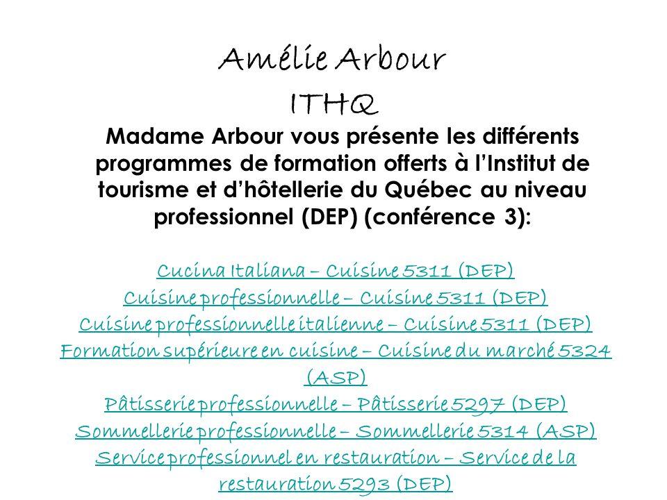 Amélie Arbour ITHQ