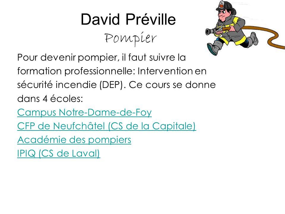David Préville Pompier