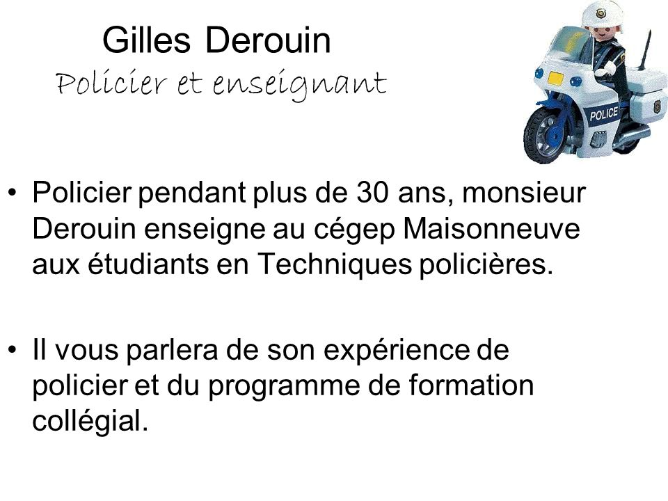 Gilles Derouin Policier et enseignant