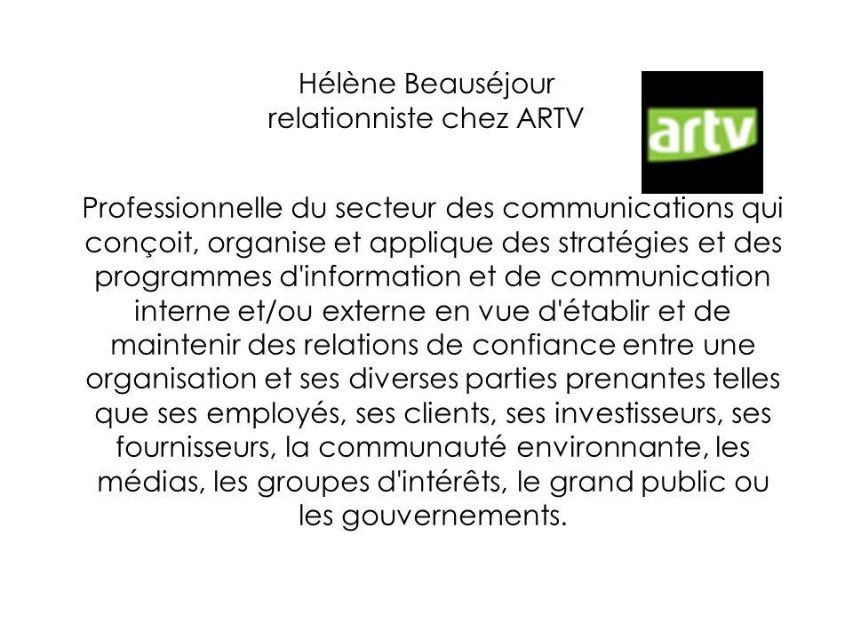 Hélène Beauséjour relationniste chez ARTV