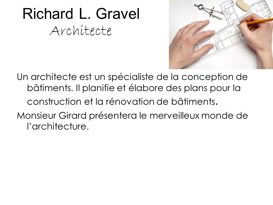 Richard L. Gravel Architecte
