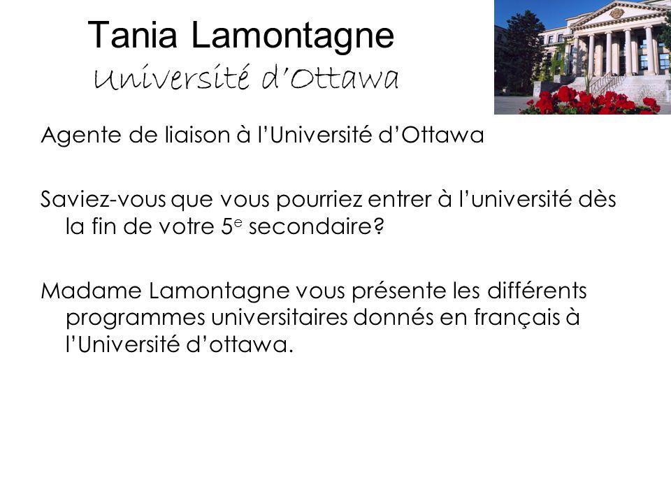 Tania Lamontagne Université d'Ottawa