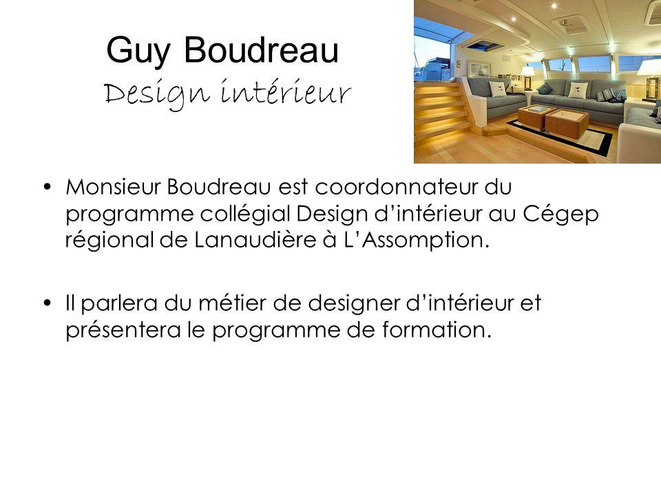 Guy Boudreau Design intérieur