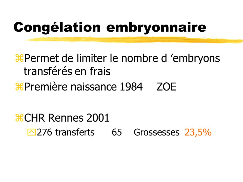 Congélation embryonnaire