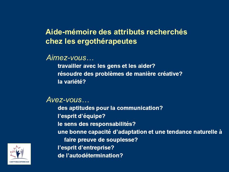 Aide-mémoire des attributs recherchés chez les ergothérapeutes