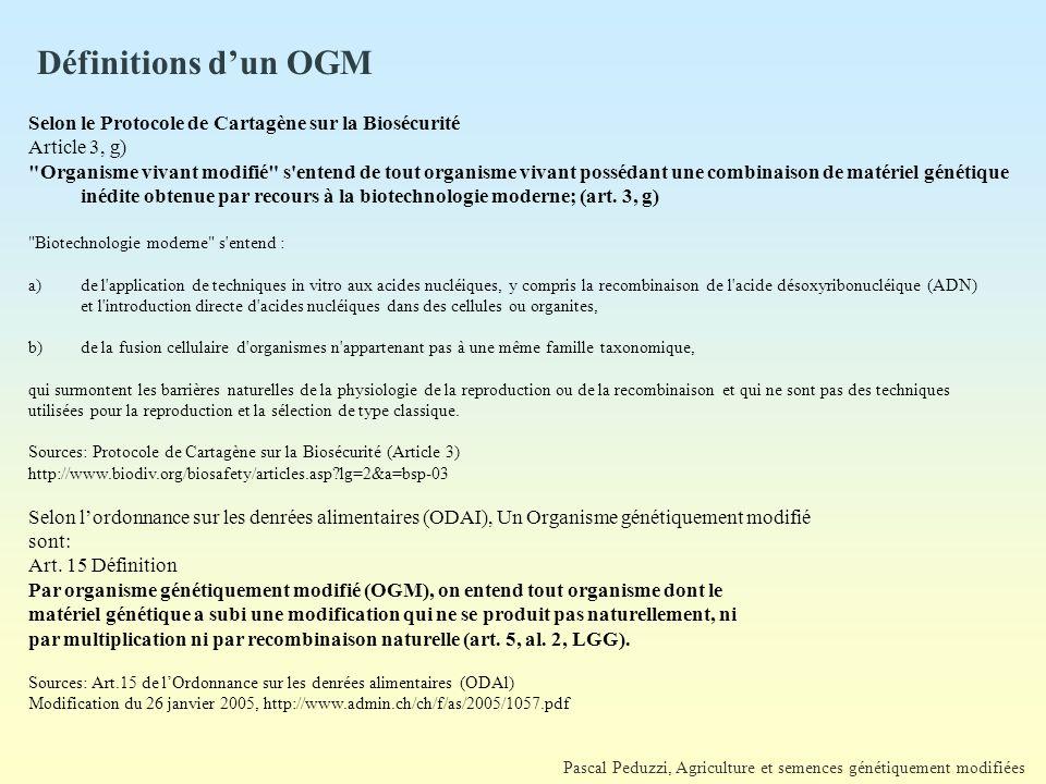 Définitions d'un OGM Selon le Protocole de Cartagène sur la Biosécurité. Article 3, g)
