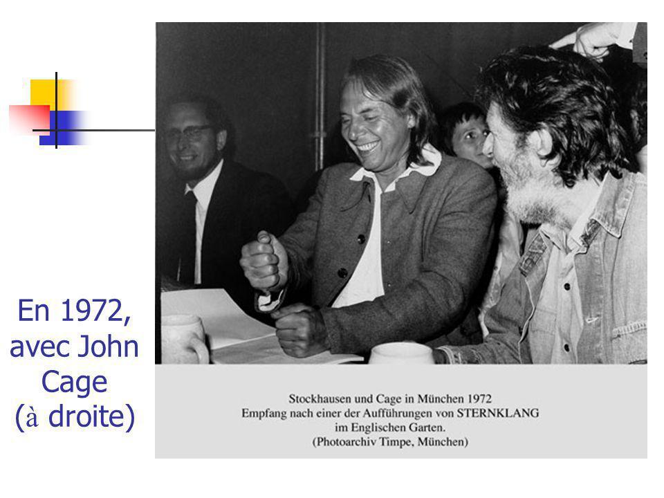 En 1972, avec John Cage (à droite)