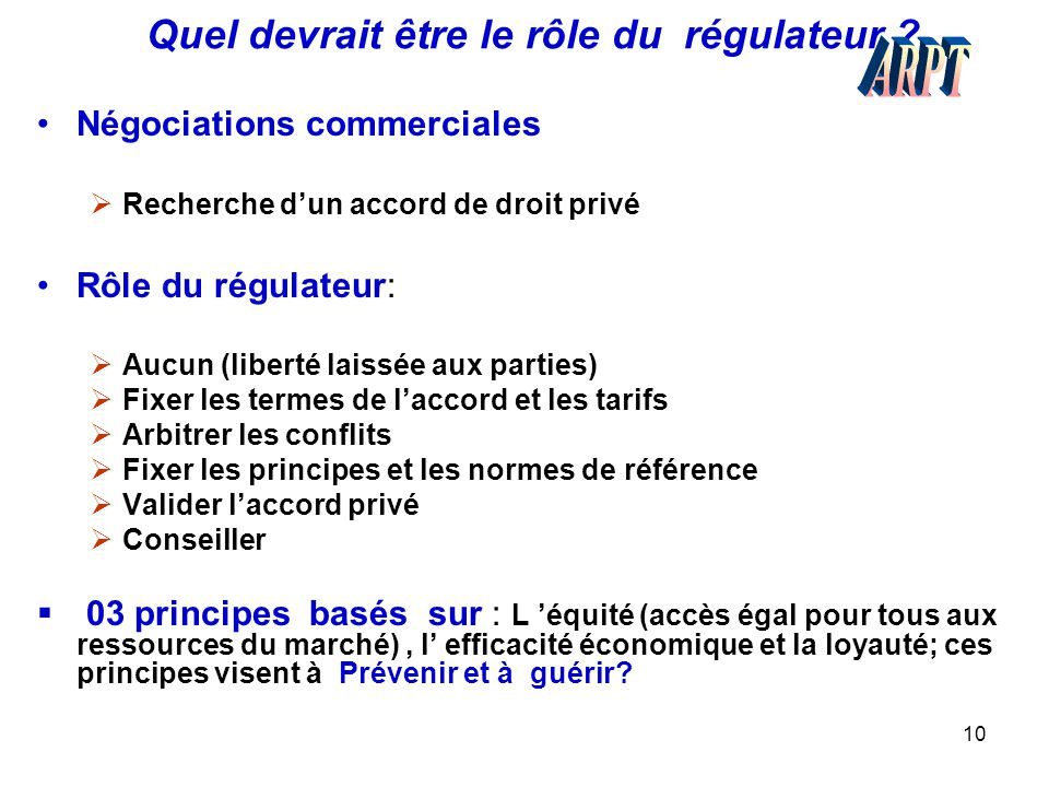 Quel devrait être le rôle du régulateur