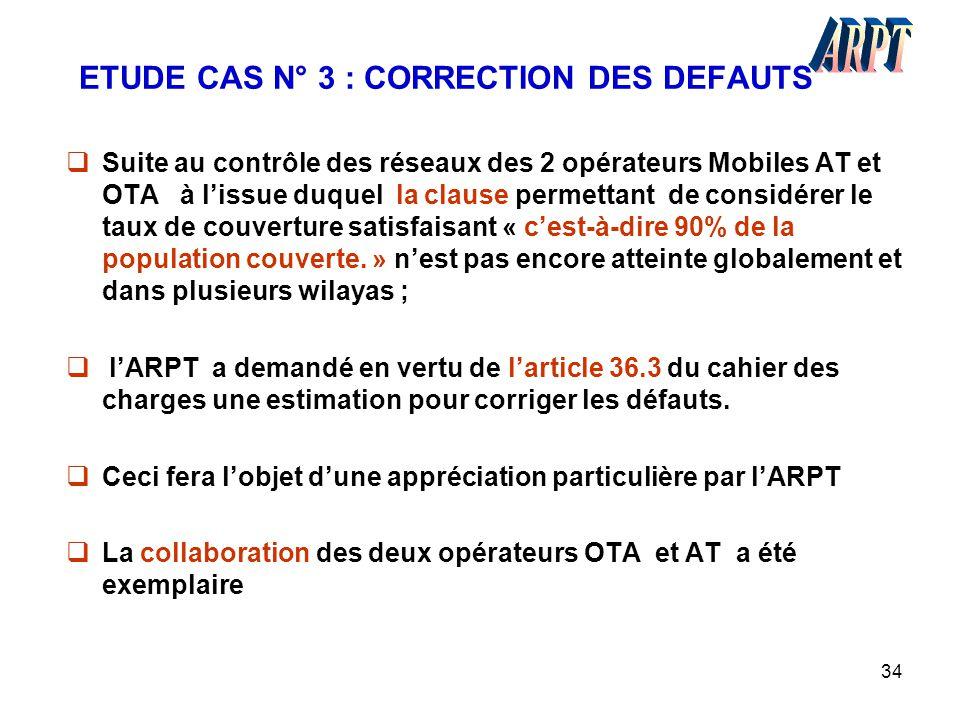 ETUDE CAS N° 3 : CORRECTION DES DEFAUTS
