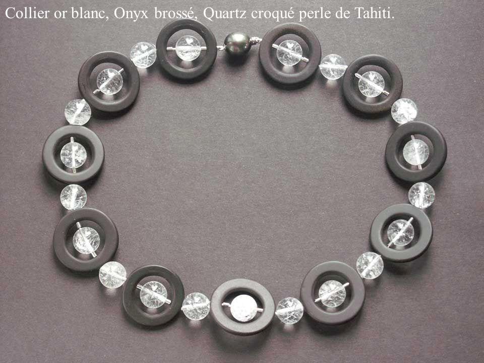 Collier or blanc, Onyx brossé, Quartz croqué perle de Tahiti.